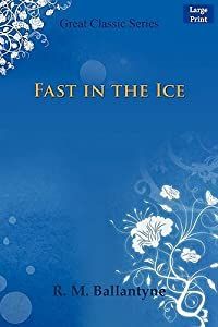 Fast in the Ice