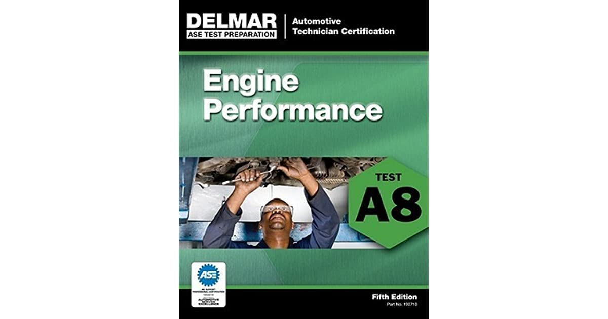 Ase Test Preparation A8 Engine Performance By Delmar Thomson Learning