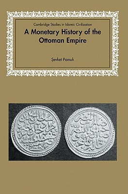 a monetary history of the Ottoman empire