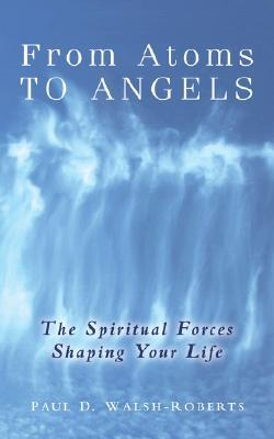 From Atoms To Angels