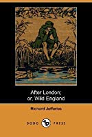 After London; Or Wild England