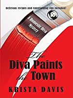 The Diva Paints the Town (A Domestic Diva Mystery, #3)