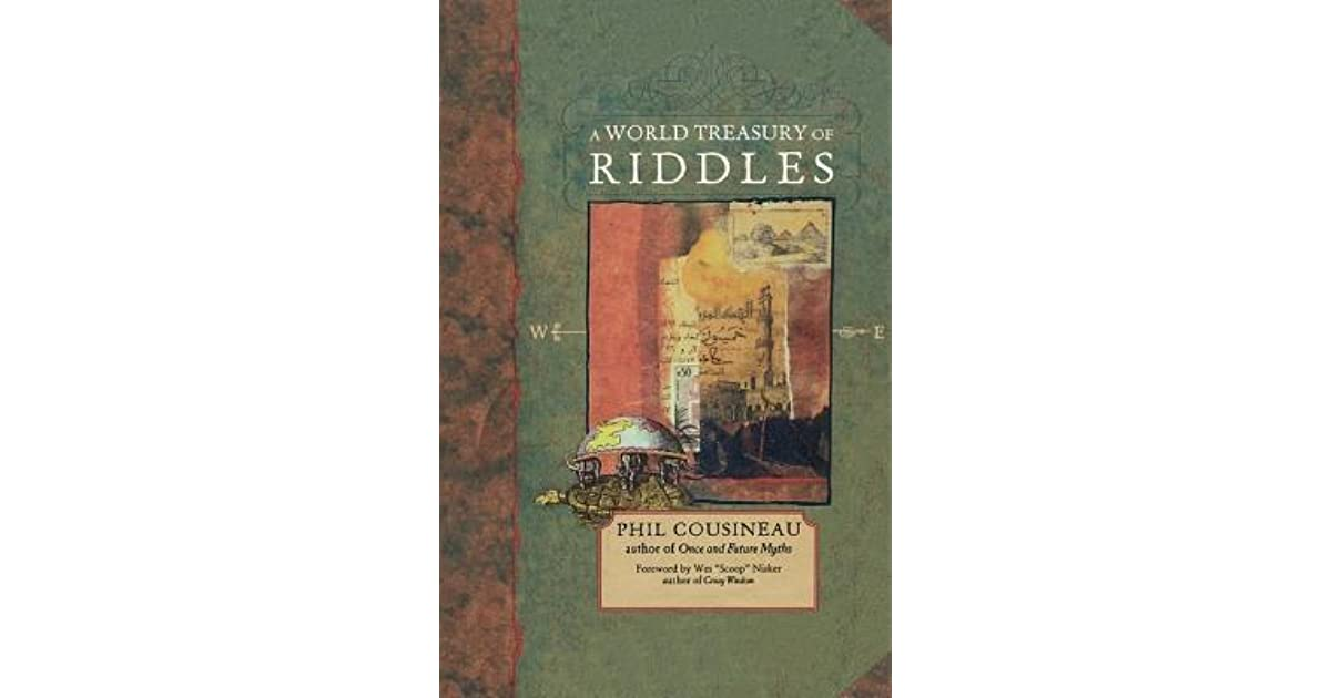 World Treasury Of Riddles By Phil Cousineau