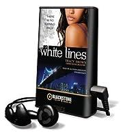 White Lines (White Lines #1)