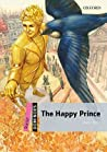 The Happy Prince (Dominoes, New Edition: Starter Level: 250-Word Vocabulary)