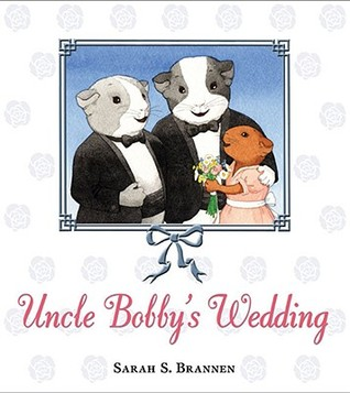 Cover of Uncle Bobby's Wedding by Sarah S. Brannen