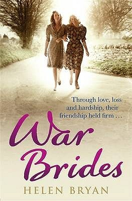 War Brides by Helen Bryan