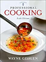 Professional Cooking [with CD-ROM & Study Guide]