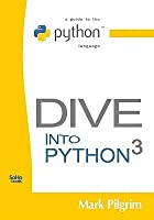 Dive into python 3 by mark pilgrim - Dive into python ...