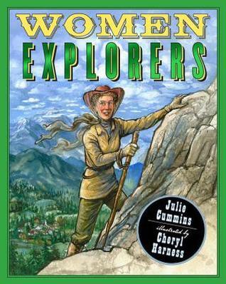 Women Explorers by Julie Cummins
