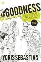 Oh My Goodness: Buku Pintar Seorang Creative Junkies