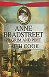 Anne Bradstreet: Pilgrim and Poet