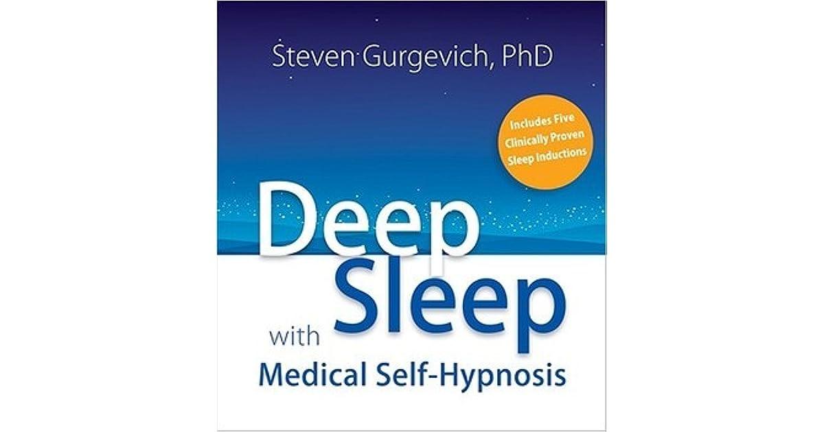 Deep Sleep with Medical Self-Hypnosis by Steven Gurgevich