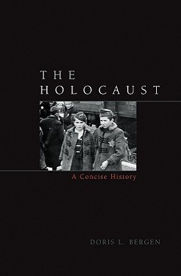The Holocaust by Doris Bergen
