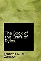 The Book of the Craft of Dying and Other Early English