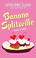Banana Splitsville (Courtney Von Dragen Smith, #1)