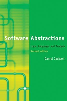 Software Abstractions by Daniel Jackson