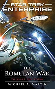 The Romulan War: To Brave the Storm (Star Trek: Enterprise #14)