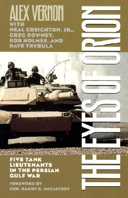 The Eyes of Orion: Five Tank Lieutenants in the Persian Gulf War