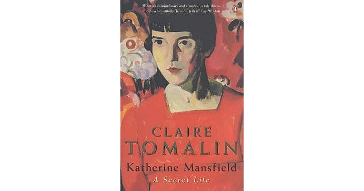 "the early life and career of katherine mansfield During her life she used many names: her family called her ""kass,"" and she took ""katherine mansfield"" as her name in 1910 her father, harold beauchamp, was a businessman."