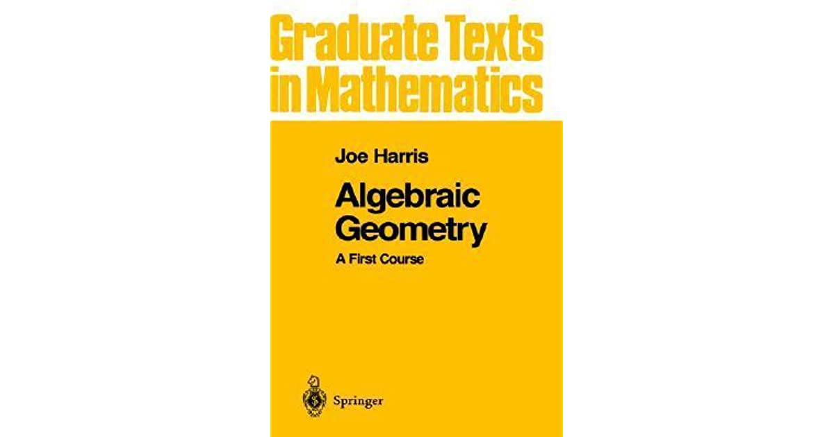 Algebraic Geometry: A First Course