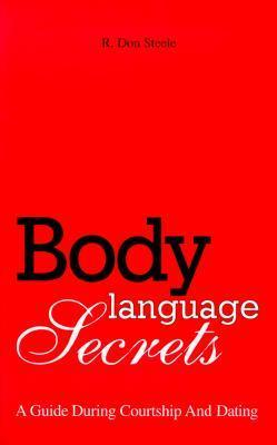 Body Language Secrets A Guide During Courtship & Dating