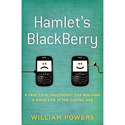 Hamlet's BlackBerry: A Practical Philosophy for Building a