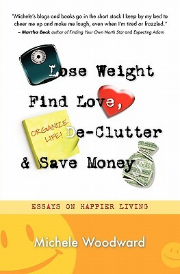 Lose Weight, Find Love, Declutter and Save Money