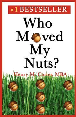 Who Moved My Nuts?