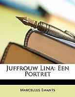 Juffrouw Lina : een portret