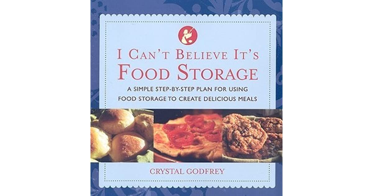 I cant believe its food storage by crystal godfrey forumfinder Choice Image