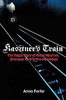 Kasztners Train