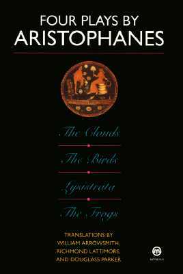 Four Plays: The Clouds/The Birds/Lysistrata/The Frogs