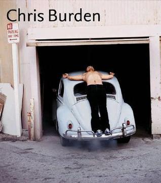 Chris Burden by Chris Burden