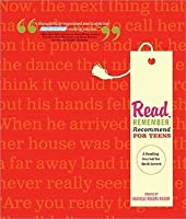 Read, Remember, Recommend for Teens (A Reading Journal for Teens)