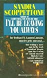 I'll Be Leaving You Always (Lauren Laurano, #2)