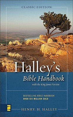 Halley's Bible Handbook: An Abbreviated Bible Commentary