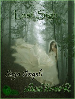 Last sigh (Saga Ángeles #2)