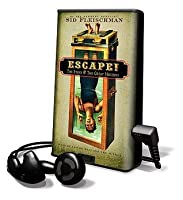 Escape!: The Story Of The Great Houdini: Library Edition