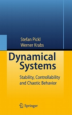 Dynamical Systems: Stability, Controllability and Chaotic Behavior