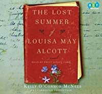 The Lost Summer Of Louisa May Alcott (Unabridged)
