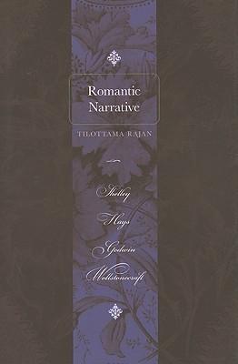 Romantic Narrative Shelley- Hays- Godwin- Wollstonecraft