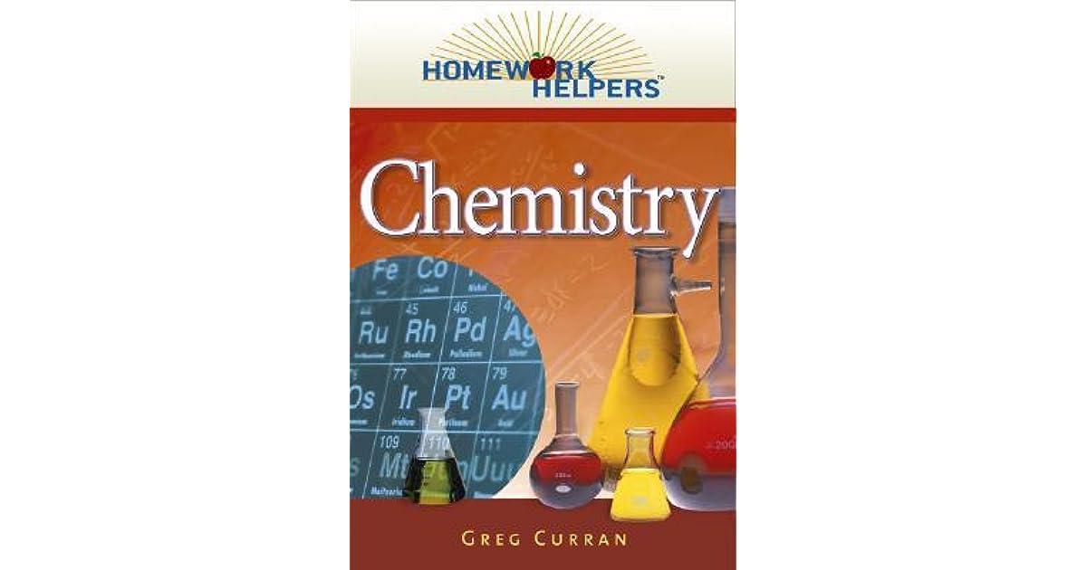 homework helpers chemistry greg curran