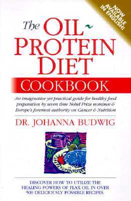 The Oil-Protein Diet Cookbook