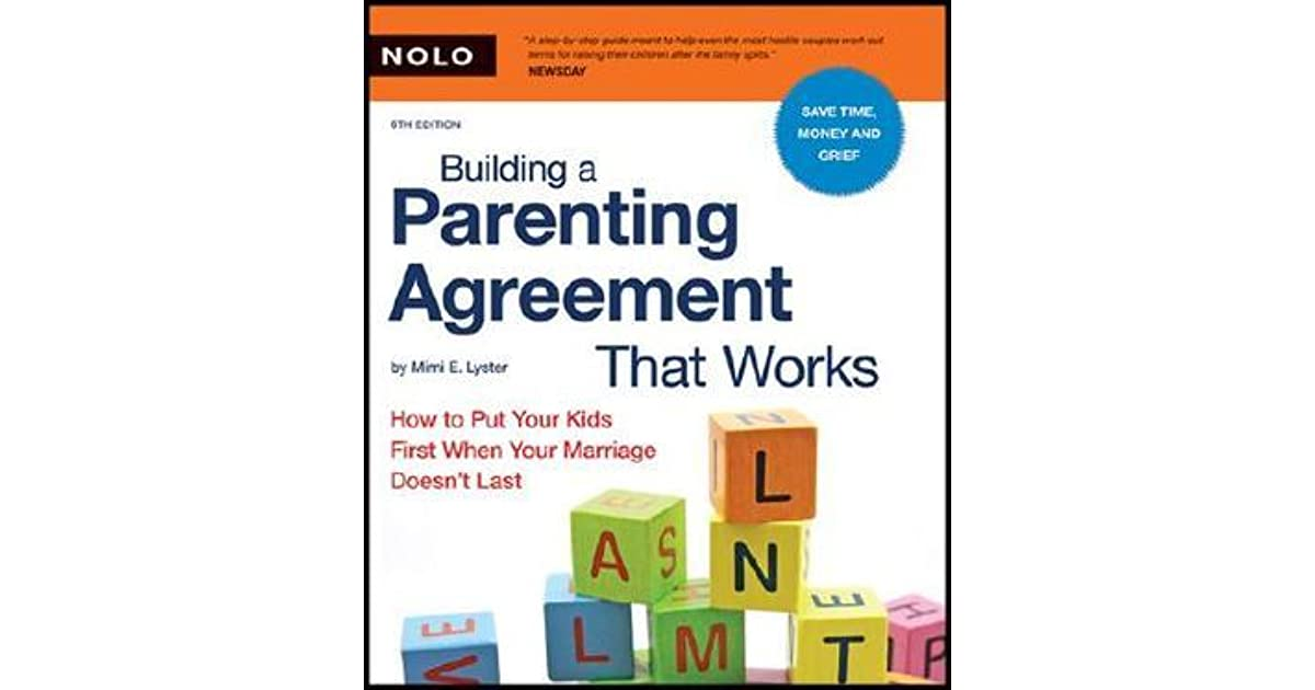 Building A Parenting Agreement That Works How To Put Your Kids