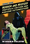 Horror and Mystery Photoplay Editions and Magazine Fictioniza... by Thomas    Mann