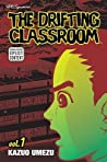 The Drifting Classroom, Vol. 1 by Kazuo Umezu