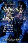 Suffering and Hope: The Biblical Vision and the Human Predicament