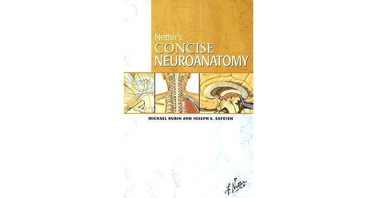 Netter S Concise Neuroanatomy By Mark G Rubin