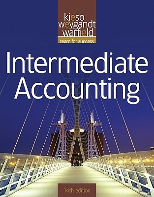 Intermediate Accounting by Donald E  Kieso